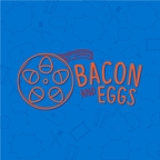 Bacon and Eggs: A Movie Lover's Podcast show