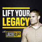 Lift Your Legacy Podcast with Rabbi Jacob Rupp show