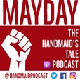 Mayday: The Handmaid's Tale Podcast show