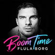 BOOM TIME with Flula Borg show