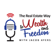 The Real Estate Way to Wealth and Freedom show