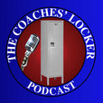 The Coaches' Locker Podcast with Chris Fore show