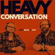 Heavy Conversation show