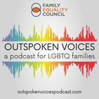 Outspoken Voices - a Podcast for LGBTQ+ Families show