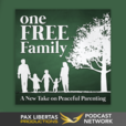 One Free Family - A new take on peaceful parenting show