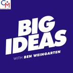 Big Ideas with Ben Weingarten show