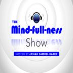 The Mindfullness Show show
