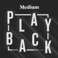 Medium Playback show