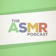 The ASMR Podcast show