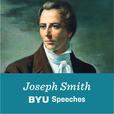 Joseph Smith: BYU Speeches show