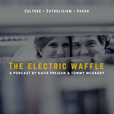 The Electric Waffle  show