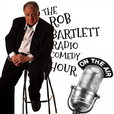 The Rob Bartlett Radio Comedy Hour show