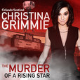 Christina Grimmie: The Murder of a Rising Star show