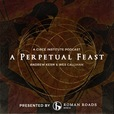 A Perpetual Feast show
