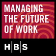 HBS Managing the Future of Work show