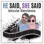 He Said, She Said Movie Reviews show