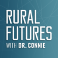 Rural Futures with Dr. Connie show