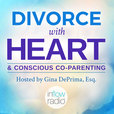 Divorce With Heart and Conscious Co-Parenting show