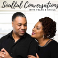 Soulful Conversation with Frank & Sheila show