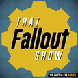 That Fallout Show show