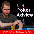 Little Poker Advice show