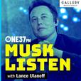 Musk Listen show