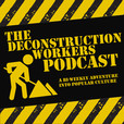 The Deconstruction Workers show