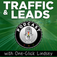 Traffic and Leads Podcast show