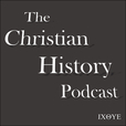 The Christian History Podcast show