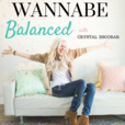 Wannabe Balanced | Mormon Enlightenment | Post LDS show
