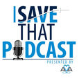 I SAVE That Podcast show