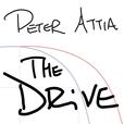 The Peter Attia Drive show