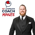 My Campaign Coach Minute show