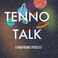 Tenno Talk: A Warframe Podcast show