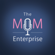 The Mom Enterprise show