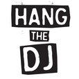 Hang the DJ show