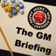 The GM Briefing, an RPG Podcast show