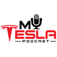 My Tesla Podcast: News and stories for the expanding Tesla community show