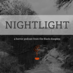Nightlight: The Black Horror Podcast show