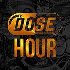 The DOSE Hour show