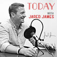 Today With Jared James show