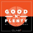 Good N' Plenty w/ Jeff Goodman show