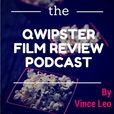 The Qwipster Film Review Podcast show