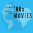 Around the World in 80s Movies show