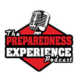The Preparedness Experience Podcast show