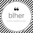 Blher  show
