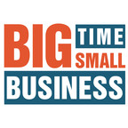 Big Time Small Business show
