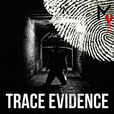 Trace Evidence show