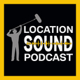 Location Sound Podcast show