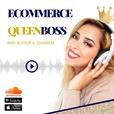 eCommerce QueenBOSS Podcast show